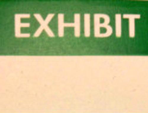 Exhibits: Marking & Maintaining